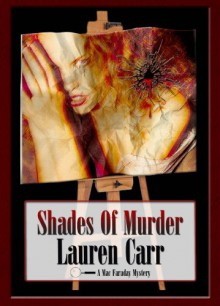 Shades of Murder - Lauren Carr
