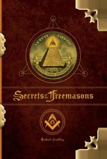 The Secrets of the Freemasons - Michael Bradley