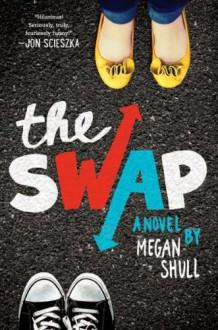 The Swap - Megan Shull