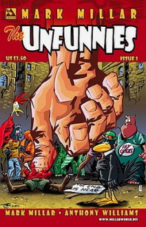 the unfunnies - Mark Millar, Anthony Williams