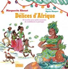 Délices d'Afrique - Marguerite Abouet, Agnès Maupré
