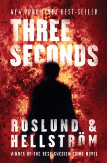 Three Seconds - Anders Roslund, Börge Hellström