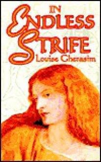 In Endless Strife - Louise Gherasim