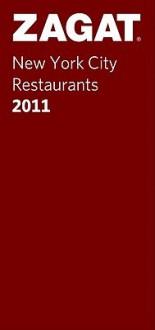 2011 New York City Restaurants - Zagat Survey, Zagat Survey