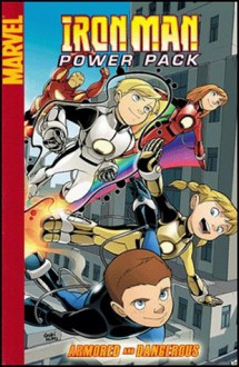 Iron Man and Power Pack: Armored and Dangerous (Marvel Digests) - Marc Sumerak, Marcelo Dichiara