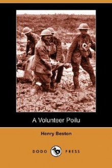 A Volunteer Poilu (Dodo Press) - Henry Beston