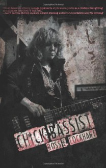 Chick Bassist - Ross E. Lockhart