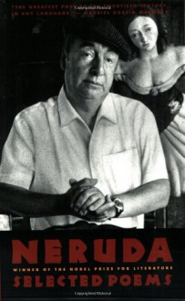Selected Poems: Pablo Neruda (Edición bilingüe) - Pablo Neruda, Anthony Kerrigan