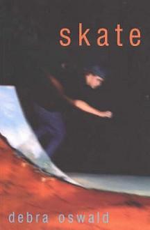 Skate - Debra Oswald