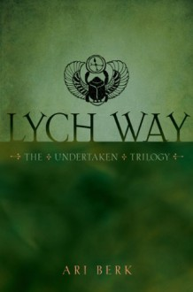 Lych Way - Ari Berk