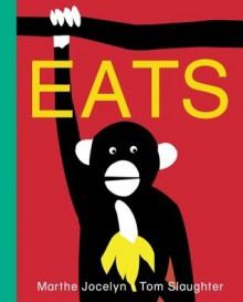 Eats - Marthe Jocelyn