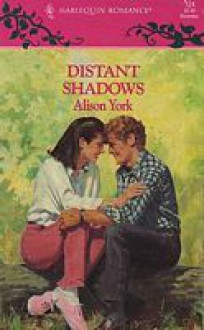 Distant Shadows - Alison York