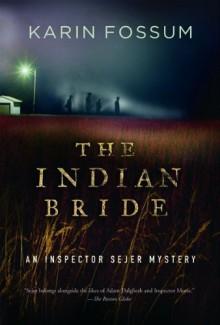 The Indian Bride - Karin Fossum, Charlotte Barslund