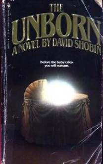 The Unborn - David Shobin