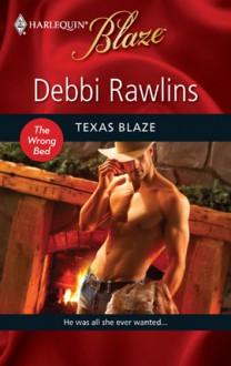 Texas Blaze (Harlequin Blaze, #509) - Debbi Rawlins