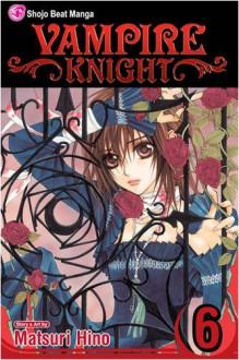 Vampire Knight, Vol. 06 - Matsuri Hino