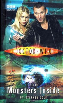 Doctor Who: The Monsters Inside - Stephen Cole