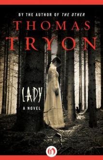 Lady: A Novel - Thomas Tryon