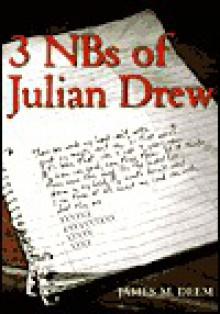 3 NBS of Julian Drew - James M. Deem
