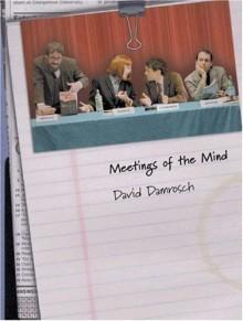 Meetings of the Mind - David Damrosch