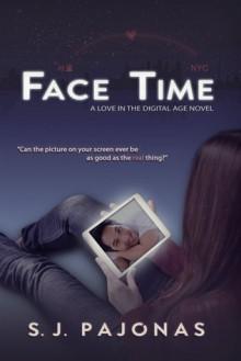 Face Time - S.J. Pajonas