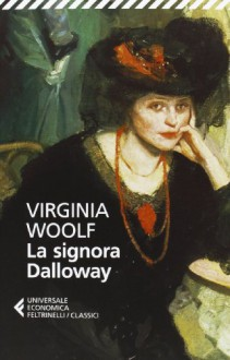La signora Dalloway - Virginia Woolf, N. Fusini