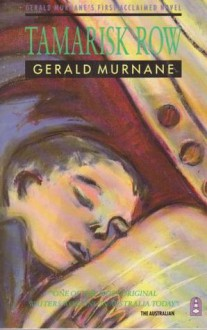 Tamarisk Row - Gerald Murnane
