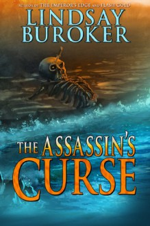 The Assassin's Curse - Lindsay Buroker