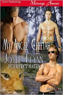 My Angel Cheetah - Joyee Flynn