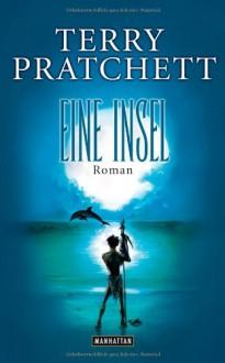 Eine Insel - Terry Pratchett, Bernhard Kempen