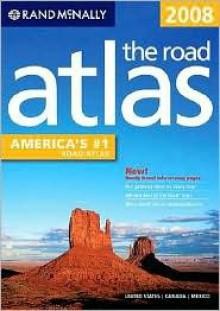 Rand McNally 2008 the road atlas - Rand McNally