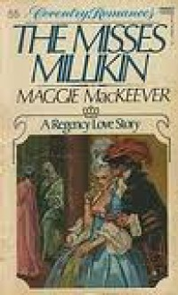 Misses Millikin (Coventry Romances #55) - Maggie Mackeever