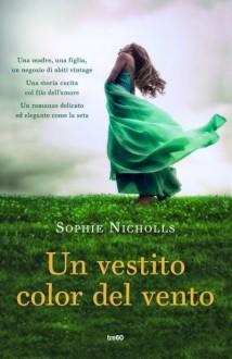 Un vestito color del vento - Sophie Nicholls