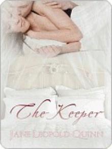 The Keeper - Jane Leopold Quinn