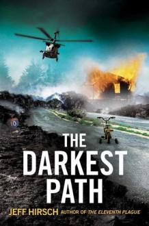The Darkest Path - Jeff Hirsch