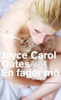 En fager mö - Joyce Carol Oates, Kerstin Gustafsson
