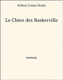 Le Chien des Baskerville (French Edition) - Arthur Conan Doyle