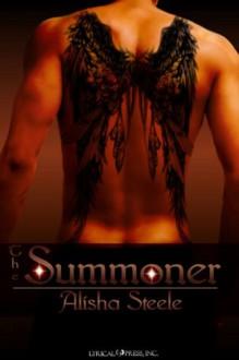 The Summoner - Alisha Steele