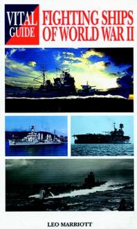 Fighting Ships of World War 2 -Vital G - Leo Marriott