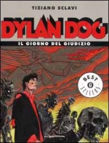Dylan Dog. Il giorno del giudizio - Tiziano Sclavi