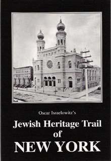 The Jewish Heritage Trail of New York - Oscar Israelowitz, Oscar Israelavir