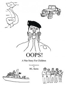 OOPS! a War Story for Children - HL Serra