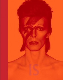 David Bowie Is... - Victoria Broackes, Geoffrey Marsh, Christopher Frayling, Howard Goodall, Camille Paglia, John Savage