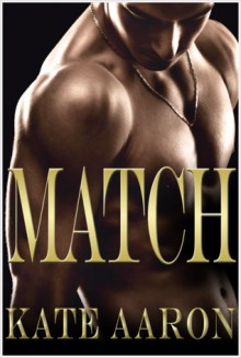 Match - Kate Aaron