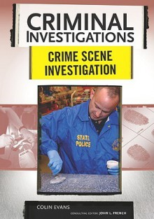 Crime Scene Investigation - Colin Evans