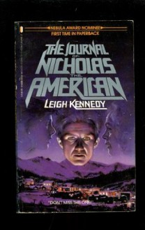 The Journal of Nicholas the American - Leigh Kennedy