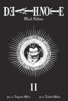 Death Note: Black Edition, Volume 2 - Tsugumi Ohba, Takeshi Obata