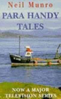 Para Handy Tales - Neil Munro