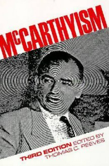 McCarthyism - Thomas C. Reeves