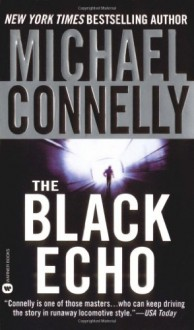 The Black Echo (Audio) - Michael Connelly, Dick Hill